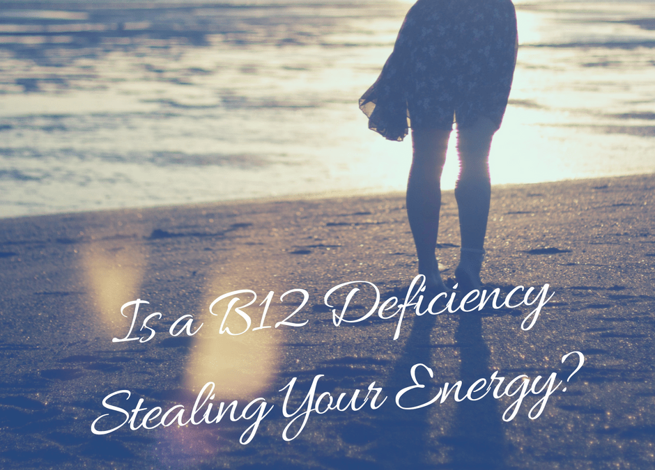 Do You Know the Signs of a B12 Deficiency?