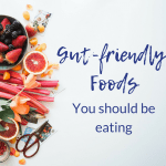 gut-friendly foods