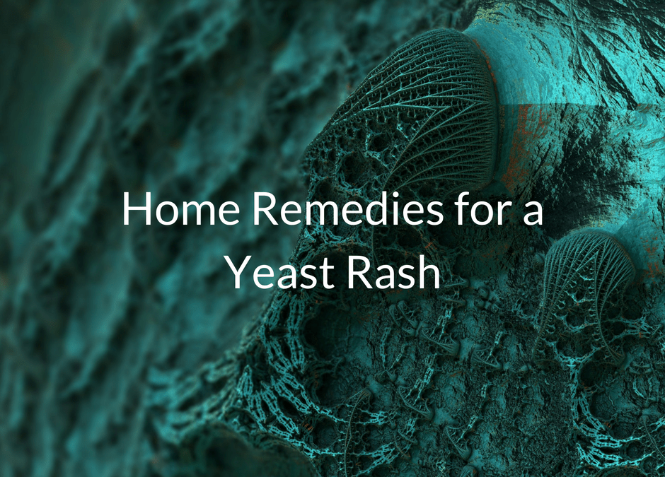 Skin Yeast Infection Home Remedies You Must Try
